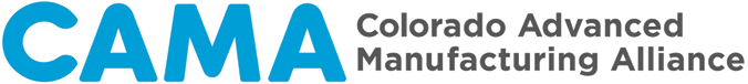 CAMA - Colorado Advanced Manufacturing Alliance